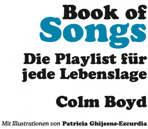 Book of Songs. Die Playlist für jede Lebenslage